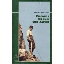 Boccalatte Gabriele, Piccole e grandi ore alpine, Vivalda, 1997