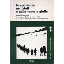 Bon Gherardi Silvia, Petronio Adriana (a cura di), La Resistenza nel Friuli e nella Venezia Giulia. Guida bibliografica (vol. 1, parte seconda), Ribis, 1979