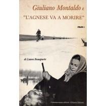 Bonaparte Laura, Giuliano Montaldo e L'Agnese va a morire, Ghisoni, 1976
