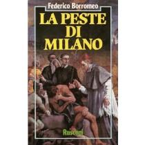 Borromeo Federico, La peste di Milano, Rusconi, 1987