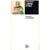 Braudel Fernand, Il mondo attuale. Volume secondo. Le civiltà europee, Einaudi, 1992