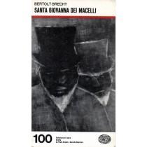 Brecht Bertolt, Santa Giovanna dei macelli, Einaudi, 1970