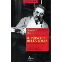 Brera Gianni, Il principe della zolla, Il Saggiatore, 1994
