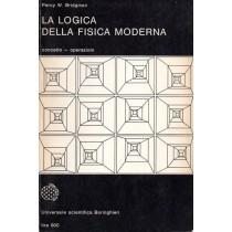Bridgman Percy W., La logica della fisica moderna, Boringhieri, 1965