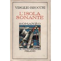 Brocchi Virgilio, L'isola sonante, Mondadori, 1929