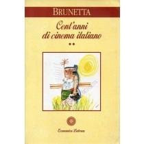 Brunetta Gian Piero, Cent'anni di cinema italiano. Vol. 2, Laterza, 1995