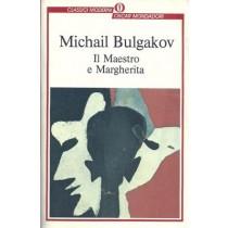 Bulgakov Michail, Il maestro e Margherita, Mondadori, 2000