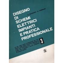Bussoni E., Fornari S., Disegno di schemi elettrici impianti e pratica professionale. Vol. 3, SEI, 1986