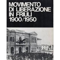 Buvoli Alberto, Negro Alviero (a cura di), Movimento di liberazione in Friuli 1900/1950, Istituto Friulano per la Storia del Movimento di Liberazione, 1973