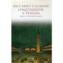 Calimani Riccardo, L'Inquisizione a Venezia, Mondadori, 2002