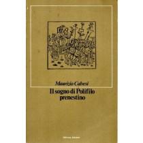 Calvesi Maurizio, Il sogno di Polifilo prenestino, Officina, 1983