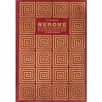 Cambiaggio Giuditta, Nerone. Un mostro sul trono di Roma, De Vecchi, 1966