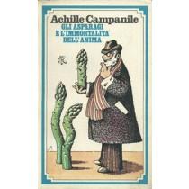 Campanile Achille, Gli asparagi e l'immortalità dell'anima, Rizzoli, 1978