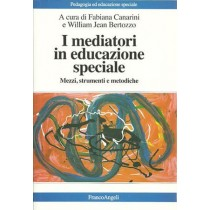 Canarini, Bertozzo (a cura di), I mediatori in educazione speciale, Franco Angeli
