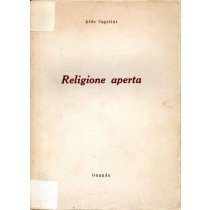 Capitini Aldo, Religione aperta, Guanda, 1955
