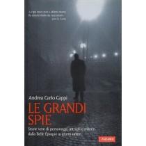 Cappi Andrea Carlo, Le grandi spie, Vallardi, 2010