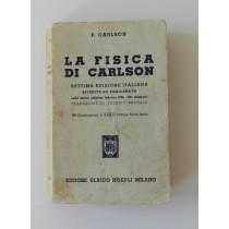 Carlson P., La fisica di Carlson, Hoepli, 1953