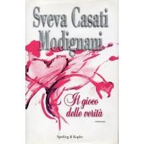 Casati Modignani Sveva, Il gioco delle verità, Sperling & Kupfer, 2009