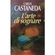 Castaneda Carlos, L'arte di sognare, Rizzoli, 1993