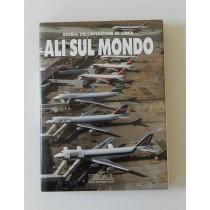 Catalanotto Baldassare, Falessi Cesare (a cura di), Ali sul mondo, EDAI Edizioni Aeronautiche Italiane, 1990