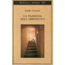Ceronetti Guido, La pazienza dell'arrostito, Adelphi, 1990