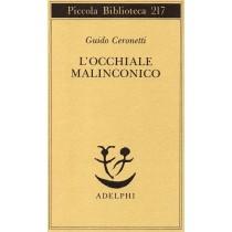 Ceronetti Guido, L'occhiale malinconico, Adelphi, 1988