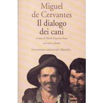 Cervantes Miguel de, Il dialogo dei cani, Marsilio, 1993