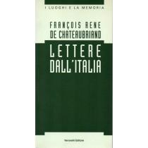 Chateaubriand Francois Rene de, Lettere dall'Italia, Veronelli, 1994