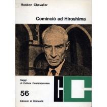 Chevalier Haakon, Cominciò ad Hiroshima, Edizioni di Comunità, 1965
