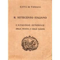 Città di Venezia. Il Settecento Italiano. Catalogo generale della mostra e delle sezioni, Officine Grafiche Carlo Ferrari, 1929