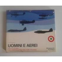 Colliva Giuliano, Uomini e aerei nella storia dell'aeronautica militare italiana, Bramante, 1970