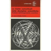 Cortini Giulio (a cura di), Le trame concettuali delle discipline scientifiche, La Nuova Italia, 1985