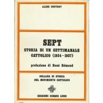 Coutrot Aline, Sept. Storia di un settimanale cattolico (1934-1937), Cinque Lune, 1971