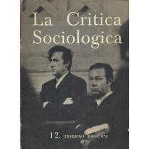 Ferrarotti Franco (a cura di), La Critica Sociologica. Rivista trimestrale n. 12 Inverno 1969-1970, Tipografia Rondoni