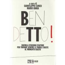 Cuneo Gianfilippo, Unnia Mario, Ben detto! Duemila citazioni d'autore per trovare sempre le parole giuste al momento giusto, Il Sole 24 ore, 1992