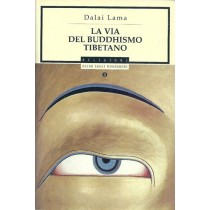 Dalai Lama, La via del buddhismo tibetano, Mondadori, 1998