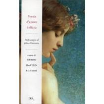 Davico Bonino Guido (a cura di), Poesia d'amore italiana, Rizzoli, 2007