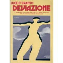 D'Eramo Luce, Deviazione, Mondadori, 1980