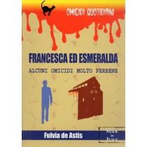 De Astis Fulvia, Francesca ed Esmeralda, Demetra, 2001