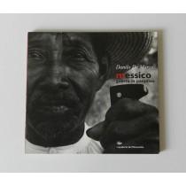 De Marco Danilo, Messico. Guerra in paradiso, Circolo Culturale Menocchio, 1997
