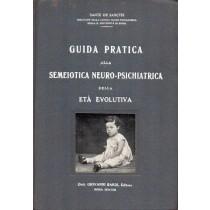 De Sanctis Sante, Guida pratica alla semeiotica neuro-psichiatrica della età evolutiva, Bardi, 1934