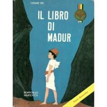 Dei Cesare, Il libro di Madur, Giunti, 1965