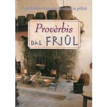 Del Fabro Adriano, Proverbis dal Friul, Demetra, 1998