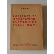 Del Re G. B., Impianti ed applicazioni elettriche sulle navi, Viglongo, 1953