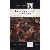 Delacroix Eugene, La critica d'arte e altri scritti, Feltrinelli, 1956