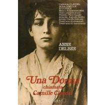 Delbee Anne, Una donna chiamata Camille Claudel, Longanesi, 1989