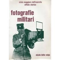 Della Volpe Nicola, Fotografie militari, Ufficio Storico Stato Maggiore dell'Esercito, 1980