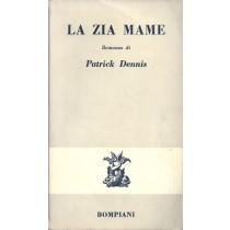 Dennis Patrick, La zia Mame, Bompiani, 1966