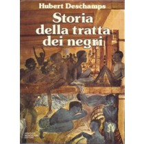 Deschamps Hubert, Storia della tratta dei negri, Mondadori, 1974