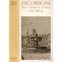 Desinan Cornelio Cesare, Escursioni fra i nomi di luogo del Friuli, Società Filologica Friulana, 2002